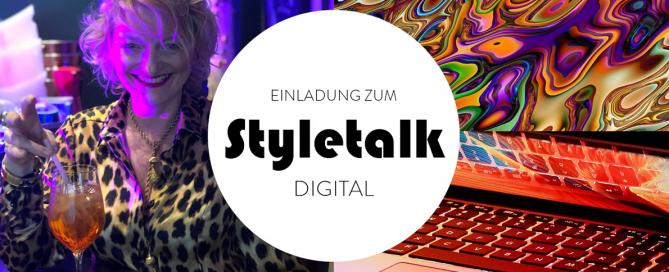 Styletalk Digital - Sie sind eingeladen!